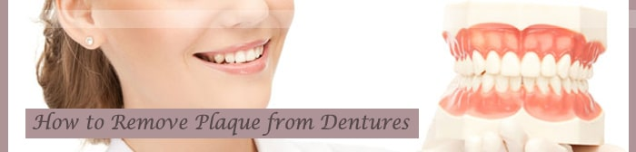 Remove Plaque from Dentures